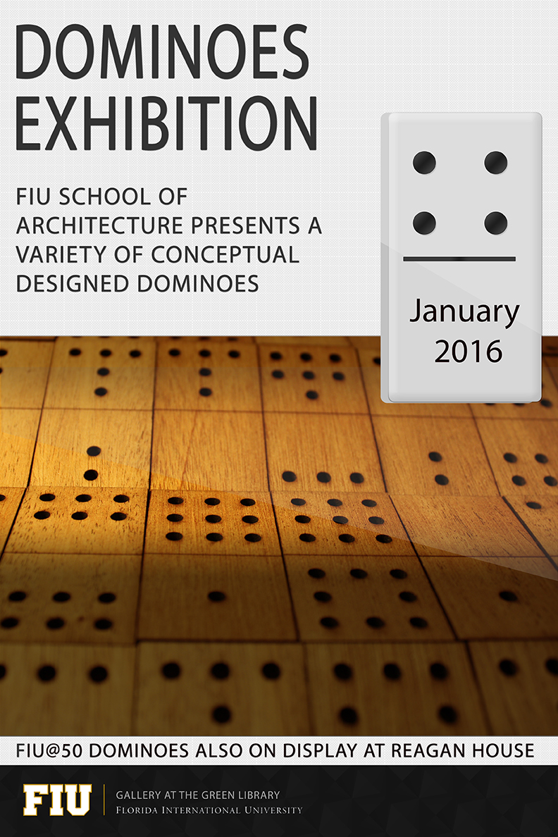 fiu school of architecture dominoes exhibition 2016 fiu special